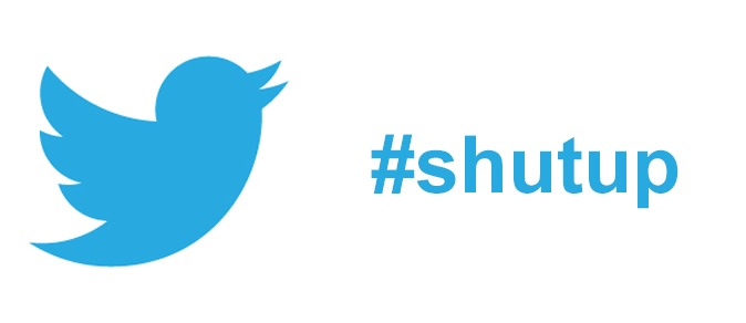Twitter Shut Up