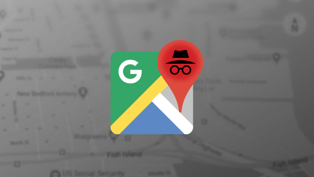 Google Maps Incognito Mode