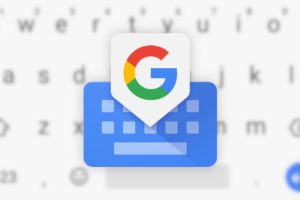 5 Gboard Features You Probably Don't Know About