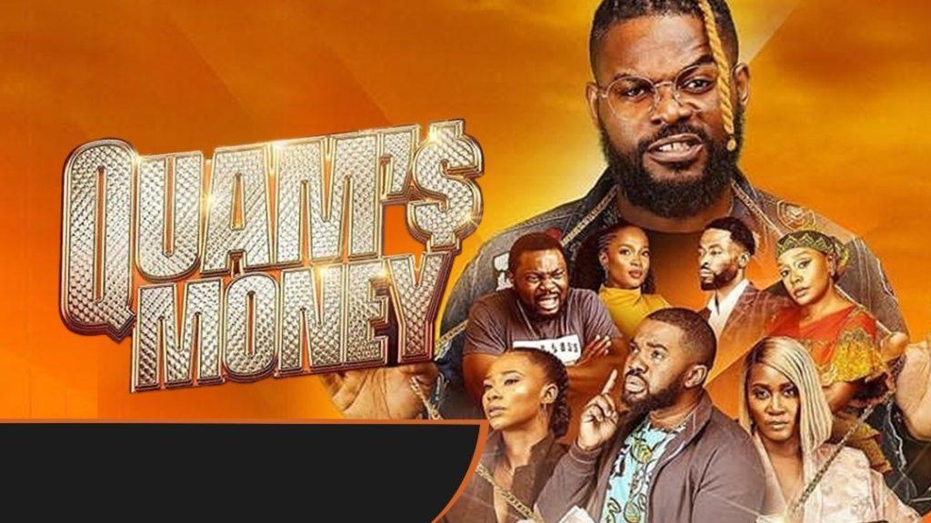 Nollywood movies on Netflix quam's money